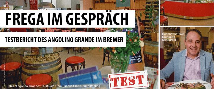 Testbericht Angolino Grande - Bremer